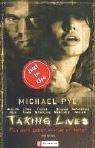 Taking Lives: Für dein Leben würde er töten. Das Buch zum Film