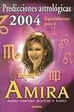 Presagios Cósmicos de Amira 2004, Amira, 1400084547