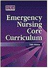 Emergency Nursing Core Curriculum, 5e by Brand: Saunders