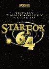 Starfox 64 Totally Unauthorized, BradyGames Staff and Christine Cain, 1566867185
