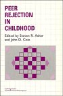 img - for Peer Rejection in Childhood (Cambridge Studies in Social and Emotional Development) book / textbook / text book