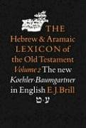 002: The Hebrew and Aramaic Lexicon of the Old Testament Vol. 2 (English, Hebrew, Aramaic and Aramaic Edition) - 2122WAR2A8L - 002: The Hebrew and Aramaic Lexicon of the Old Testament Vol. 2 (English, Hebrew, Aramaic and Aramaic Edition)