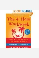 The 4-Hour Workweek: Escape 9-5, Live Anywhere, and Join the New Rich Paperback