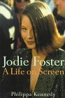 Jodie Foster: A Life on Screen