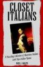 Closet Italians, Nick J. Mileti, 1413461441