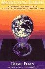 Awakening Earth, Duane Elgin, 0688116213