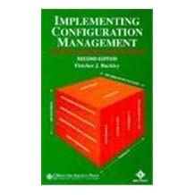 Implementing Configuration Management: Hardware, Software, and Firmware