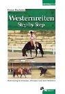 Westernereiten Step by Step