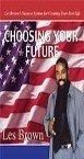 Choosing Your Future 6-CD Set! pdf epub