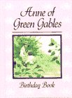 Anne of Green Gables Birthday Book, L. M. Montgomery, 0770423620