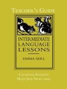 Intermediate Language Lessons, Teacher's Guide by Lost Classic Books