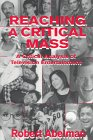 img - for Reaching A Critical Mass: A Critical Analysis of Television Entertainment (Routledge Communication Series) book / textbook / text book