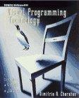 Visual Programming Technology, Dimitris N. Chorafas, 0070116857
