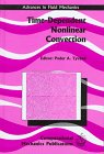 Time Dependent Nonlinear Convection, Peder A. Tyvand, 1853125210