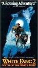 White Fang 2: Myth of the White Wolf [VHS]