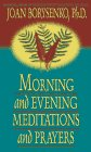 Morning and Evening Meditations and P...