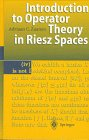 Introduction to Operator Theory in Riesz Spaces, Zaanen, A. C., 3540619895