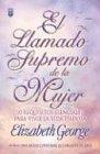 El llamado supremo de la mujer/ A  Woman's  High Call (Spanish Edition)
