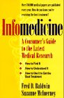 Infomedicine, Fred D. Baldwin and Suzanne McInerney, 0316079774