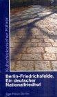 Berlin Friedrichsfelde, Ein deutscher Nationalfriedhof