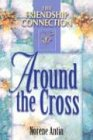 Around the Cross, Norene Antin, 1572930756
