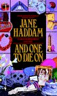 And One to Die On, Jane Haddam, 055356448X