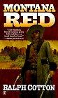 Montana Red, Ralph Cotton, 0451194942
