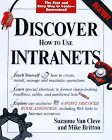 Discover How to Use Intranets, Suzanne Van Cleve, 0764540203