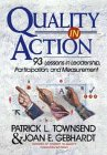 Quality in Action, Patrick L. Townsend and Joan E. Gebhardt, 0471552062