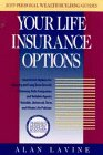 Your Life Insurance Options (ICFP Personal Wealth Building Guides)