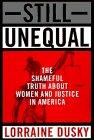 Still Unequal, Lorraine Dusky, 0517593890