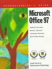 Understanding and Using Microsoft Office 97, Ketcham, Emily, 0538681527