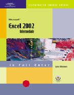 Course Guide: Microsoft Excel 2002-Illustrated INTERMEDIATE
