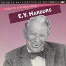 E.Y. Harburg - Smithsonian Collection of Recordings - American Songbook Series
