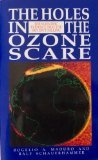 The Holes in the Ozone Scare, Roger Maduro and Ralf Schauerhammer, 0962813400