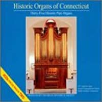 Historic Organs of Connecticut / Various