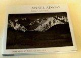 Ansel Adams: Images, 1923-74