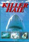 Killerhaie