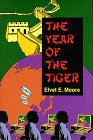 The Year of the Tiger, Elvet Moore, 1571970916