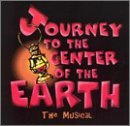 Journey To the Center of the Earth (1999 New York Cast) by Stephen Dolginoff (2000-01-01)