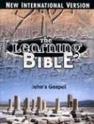 New International Version Learning Bible: Johns Gospel