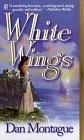 White Wings, Dan Montague, 0451195655