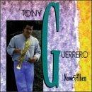 Now & Then by Tony Guerrero