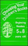 Choosing Your Children's Books, Valerie White, 1882726111