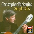 Simple Gifts: Christopher Parkening by EMI Angel Digital