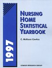 Nursing Homes Statistical Yearbook, 1997, , 080185802X