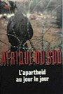 L'afrique du sud. L'apartheid au jour le jour par Lelyveld