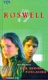 Roswell, Der blinde Passagier