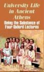 University Life in Ancient Athens, W. W. Capes, 1410208176
