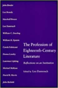 Book The Profession of Eighteenth-century Literature: Reflections on an Institution